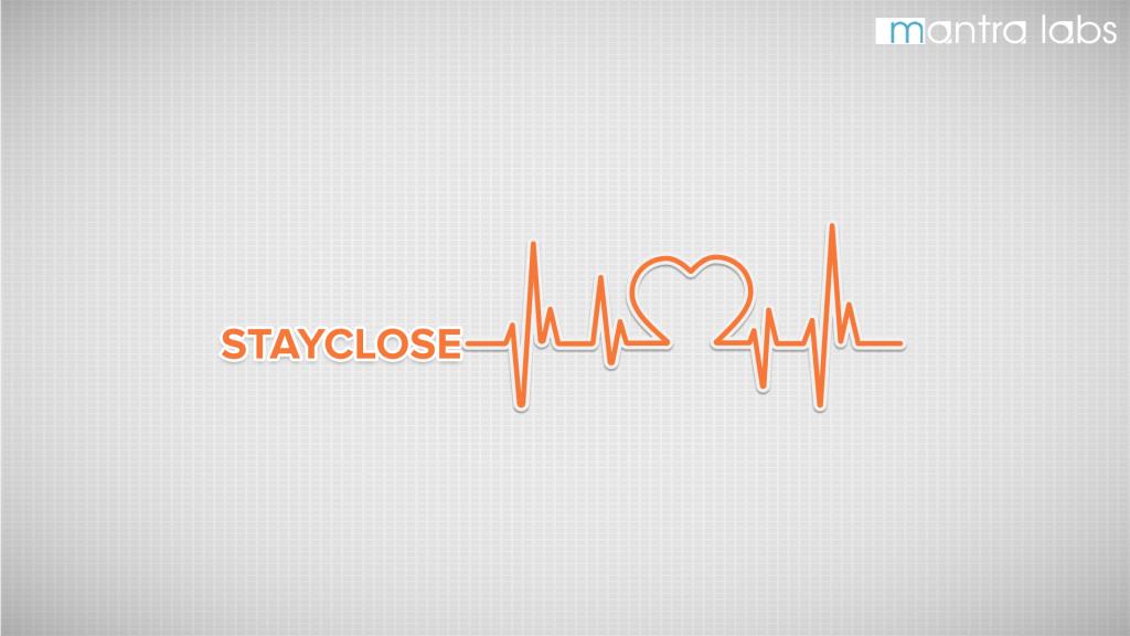 Stayclose_1