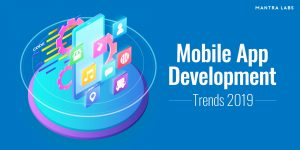 Mobile App tools and trends