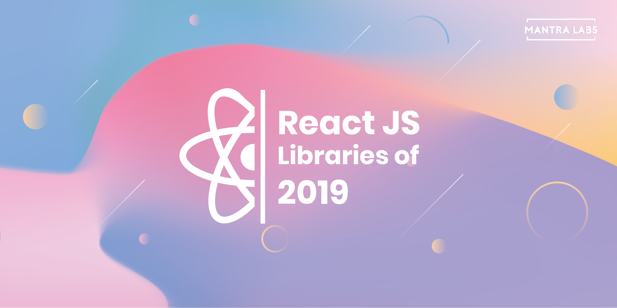 Top Trending React JS Libraries of 2019 – Mantra Labs