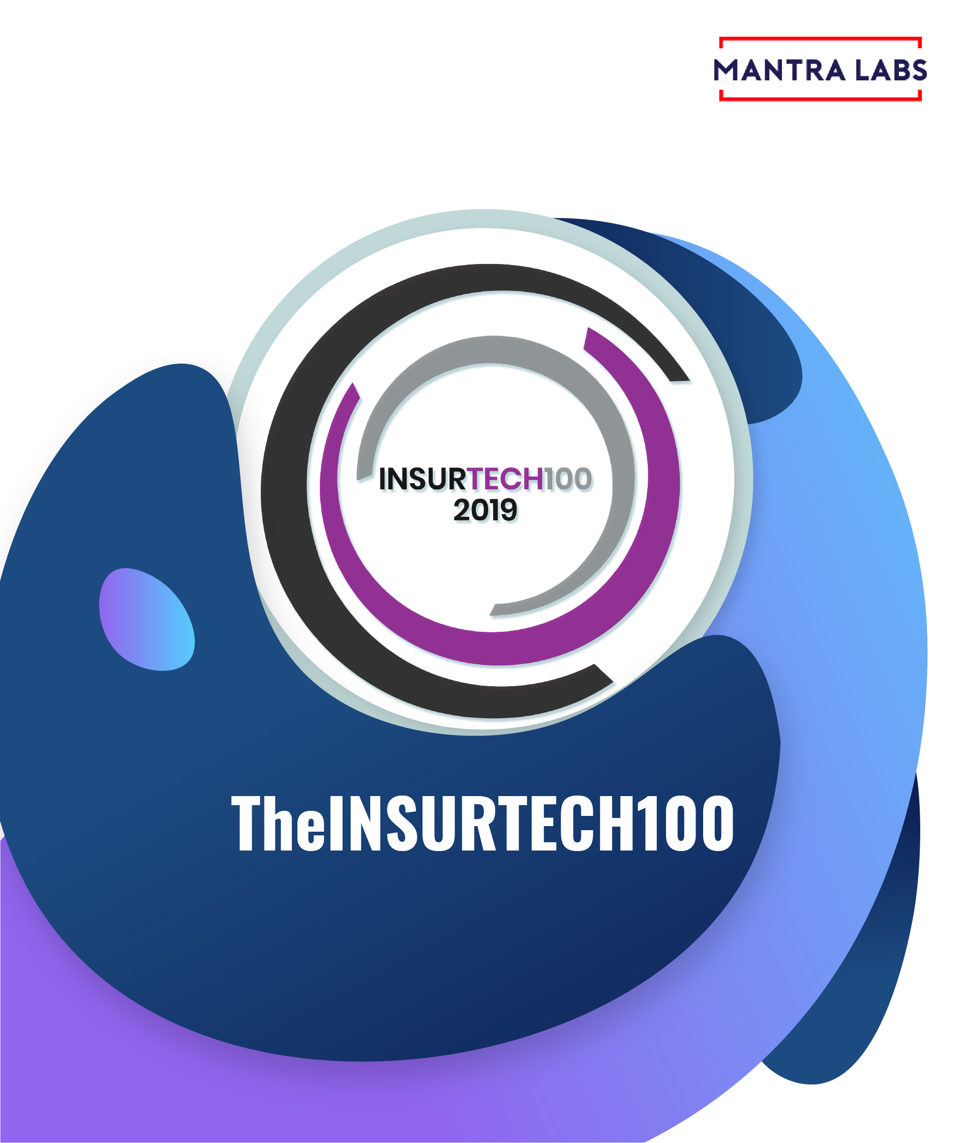 6 Indian InsurTech Startups Featured in the Prestigious 2019 InsurTech100