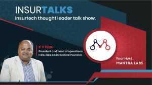 Interview Mr. KV Dipu - Insurance in the New Normal